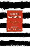 Trigger Warnings: History, Theory,...