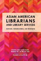 Asian American Librarians and Library...