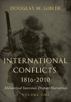 International Conflicts, 1816-2010:...