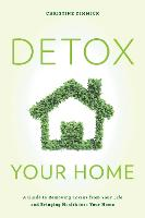 Detox Your Home: A Guide to Removing...