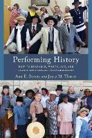 Performing History: How to Research,...