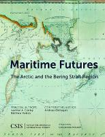 Maritime Futures: The Arctic and the...