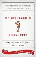 The Importance of Being Funny: Why We...