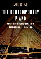 The Contemporary Piano: A Performer...