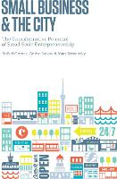 Small Business and the City: The...