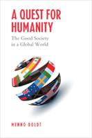 A Quest for Humanity: The Good ...