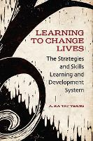 Learning to Change Lives: The...