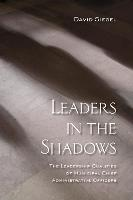 Leaders in the Shadows: The ...