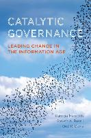 Catalytic Governance: Leading Change...