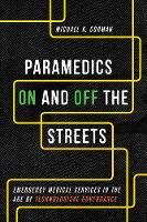 Paramedics On and Off the Streets:...