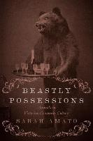 Beastly Possessions: Animals in...