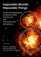 Impossible Worlds, Impossible Things:...