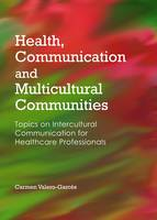 Health, Communication and...