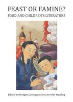 Feast or Famine? Food and Children's...