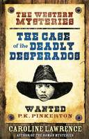 Case of the Deadly Desperados