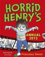 Horrid Henry Annual: 2013