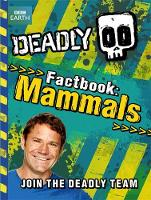 Deadly Factbook 1: Mammals