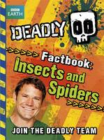 Deadly Factbook 2: Insects and Spiders