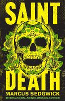 Saint Death: shortlisted for the ...