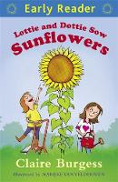 Lottie and Dottie Sow Sunflowers