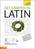 Teach Yourself® Get started in Latin