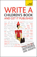 Teach Yourself Write a Children's Book - And Get it Published