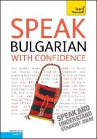 Teach Yourself: Speak Bulgarian with...