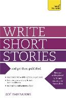 Write Short Stories - and Get Them...