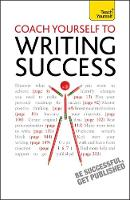 Coach Yourself to Writing Success:...