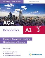 AQA A2 Economics Student Unit Guide...