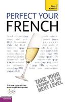 Teach Yourself perfect your French