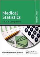 Medical Statistics: An A-Z Companion,...