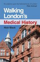 Walking London's Medical History