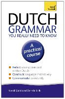 Teach Yourself Dutch grammar you...