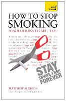 How to Stop Smoking - 30 Solutions to...