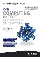 My Revision Notes OCR Computing for...