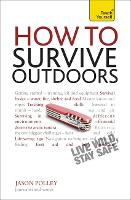 How to Survive Outdoors: Teach Yourself
