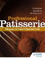Professional Patisserie: For Levels ...