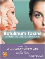 Botulinum Toxins: Cosmetic and...