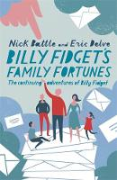 Billy Fidget's Family Fortunes: The...