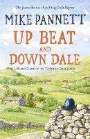Up Beat and Down Dale: Life and ...