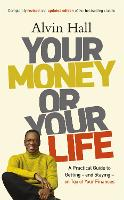 Your Money or Your Life: A Practical...