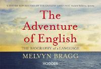The Adventure of English: 500 AD to...