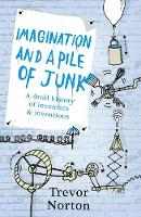 Imagination and a Pile of Junk: A...