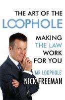 The Art of the Loophole: Making the...