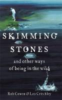 Skimming Stones and Other Ways of Being Wild