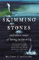 Skimming Stones: And Other Ways of...