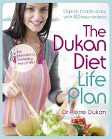Dukan Diet Life Plan: The Bestselling...