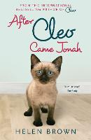 After Cleo, Came Jonah: They Don't...