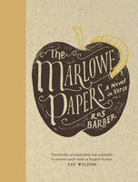 The Marlowe Papers: A Novel in Verse